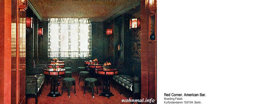 Red Corner in der American Bar. Boarding-Palast Berlin. 1913